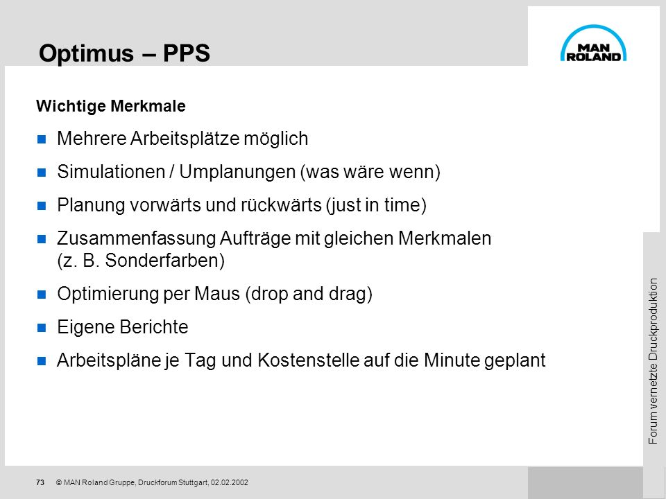 Optimus – PPS Mehrere Arbeitsplätze möglich