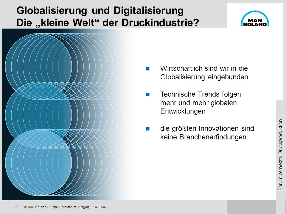 """Globalisierung und Digitalisierung Die """"kleine Welt der Druckindustrie"""