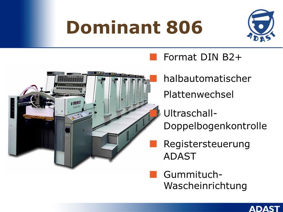 Dominant 806 Format DIN B2+ halbautomatischer Plattenwechsel