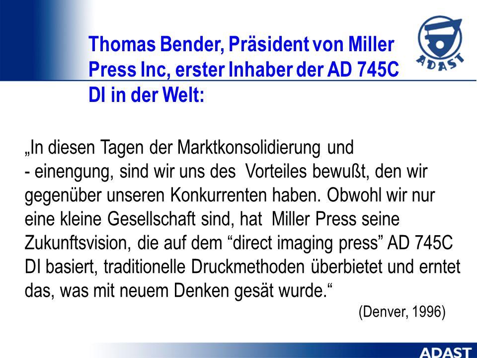 Thomas Bender, Präsident von Miller Press Inc, erster Inhaber der AD 745C DI in der Welt: