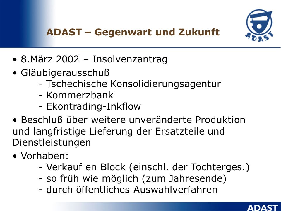 ADAST – Gegenwart und Zukunft