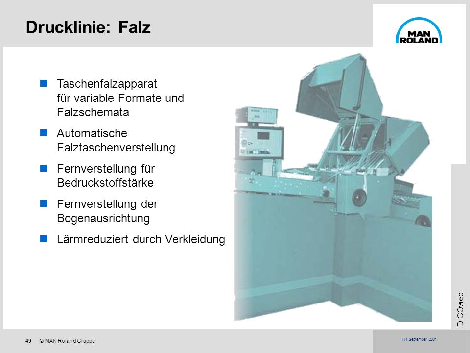 Drucklinie: FalzTaschenfalzapparat für variable Formate und Falzschemata. Automatische Falztaschenverstellung.