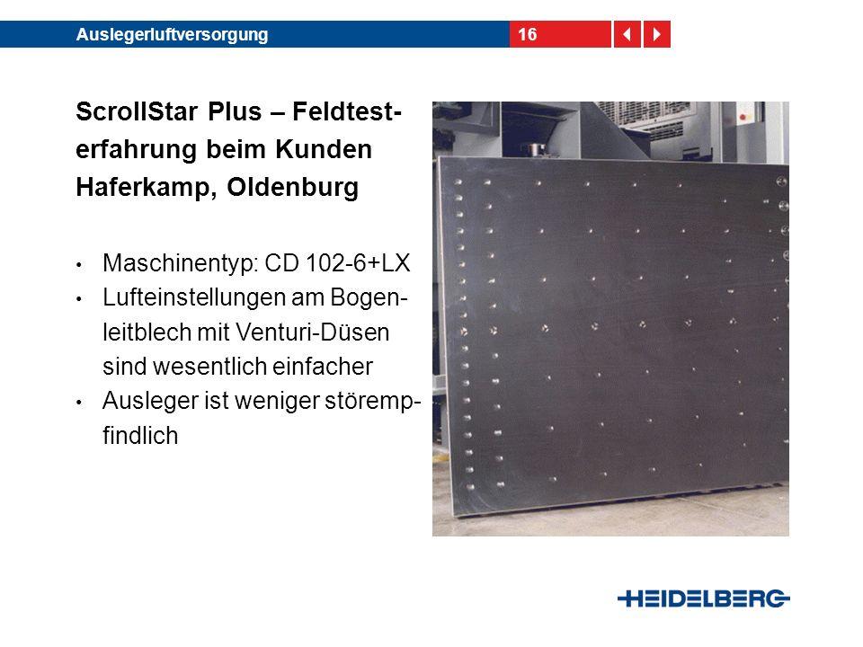 ScrollStar Plus – Feldtest-erfahrung beim Kunden Haferkamp, Oldenburg