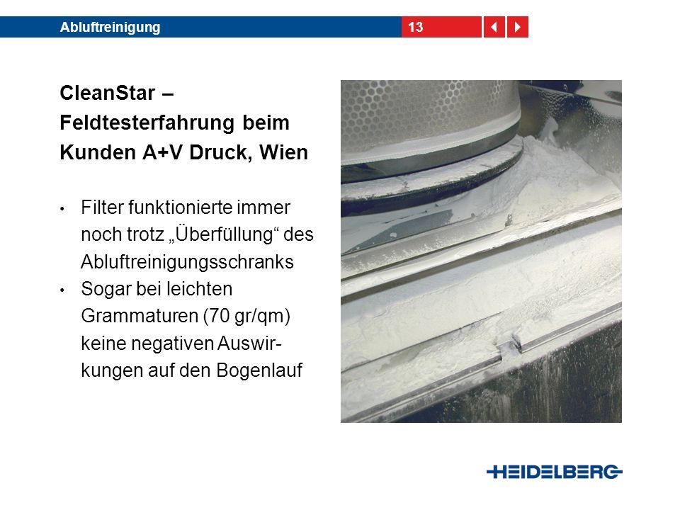 CleanStar – Feldtesterfahrung beim Kunden A+V Druck, Wien