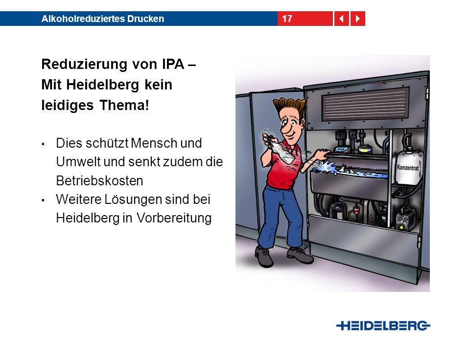 Reduzierung von IPA – Mit Heidelberg kein leidiges Thema!