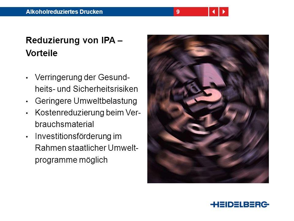 Reduzierung von IPA – Vorteile