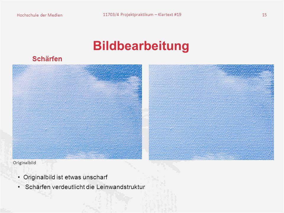 Bildbearbeitung Schärfen Originalbild ist etwas unscharf