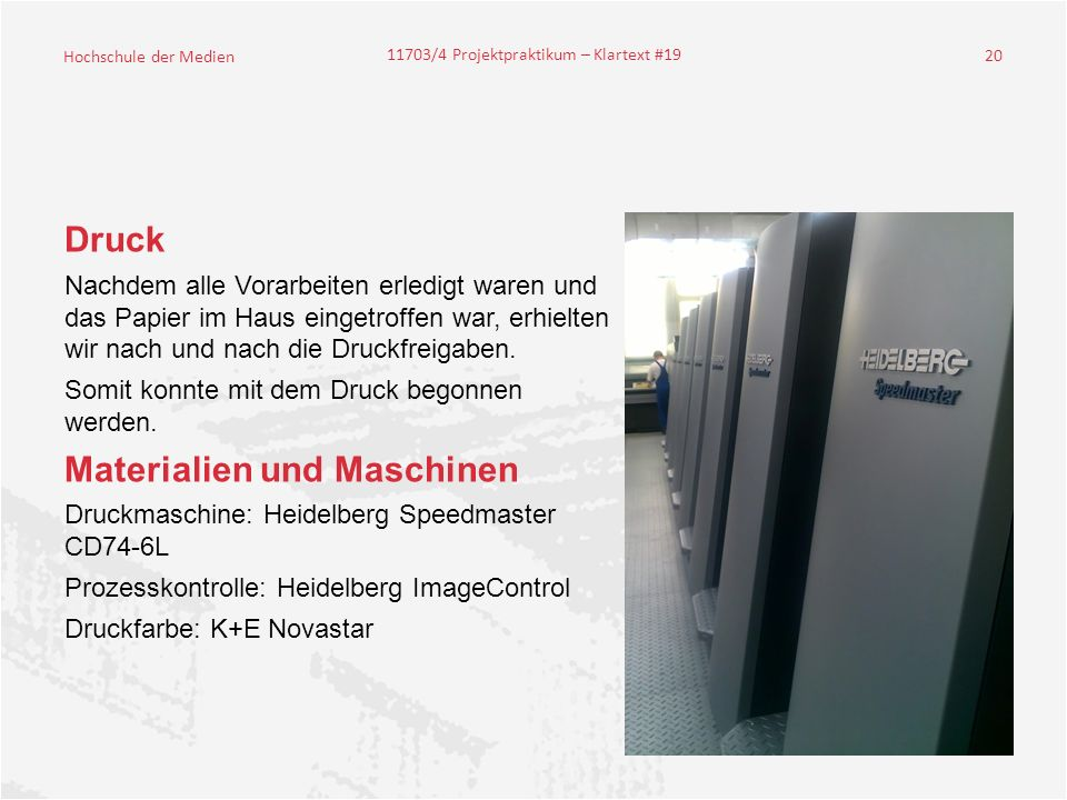 Materialien und Maschinen