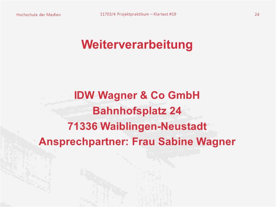 Ansprechpartner: Frau Sabine Wagner