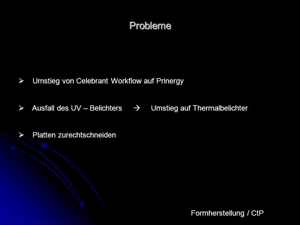 Probleme Umstieg von Celebrant Workflow auf Prinergy