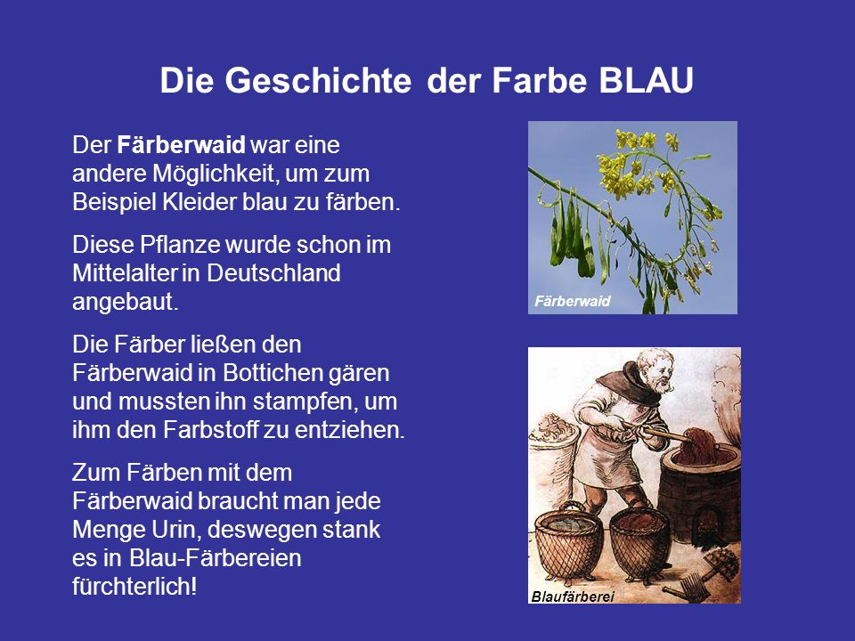 Die Geschichte der Farbe BLAU