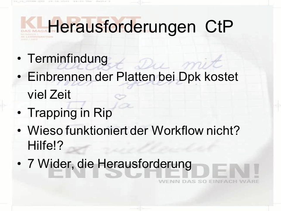 Herausforderungen CtP