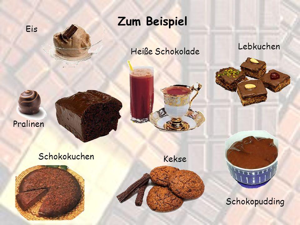 Zum Beispiel Eis Lebkuchen Heiße Schokolade Pralinen Schokokuchen