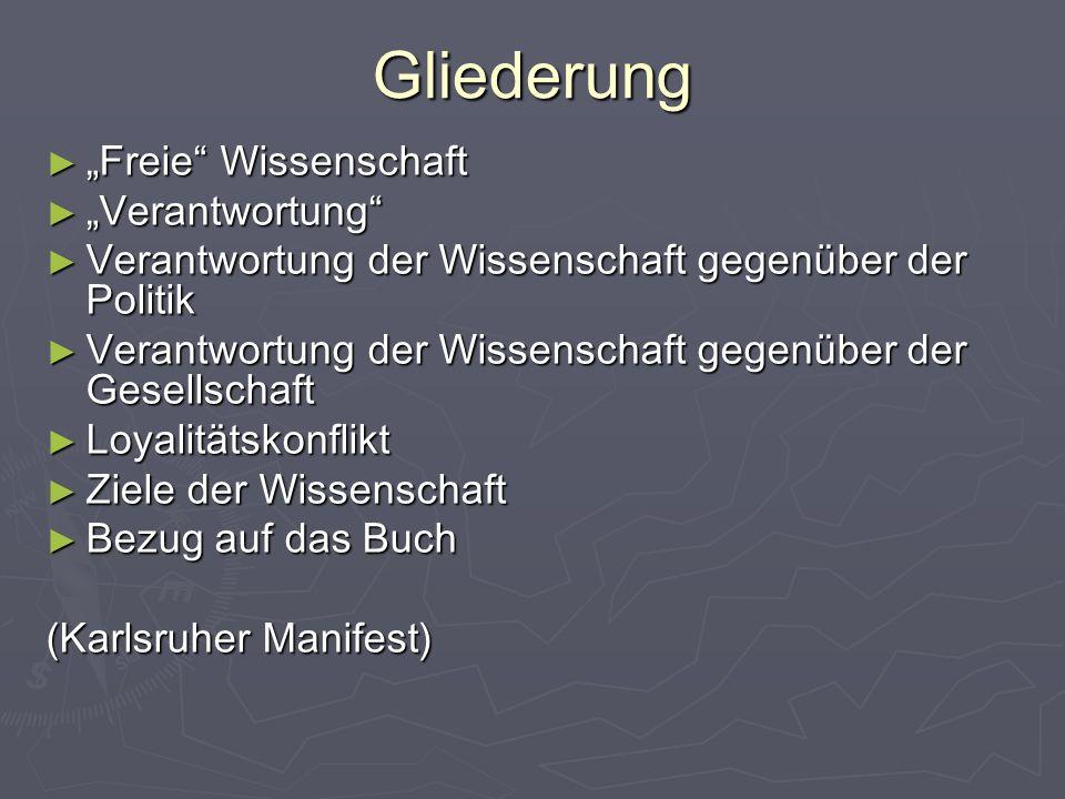 """Gliederung """"Freie Wissenschaft """"Verantwortung"""