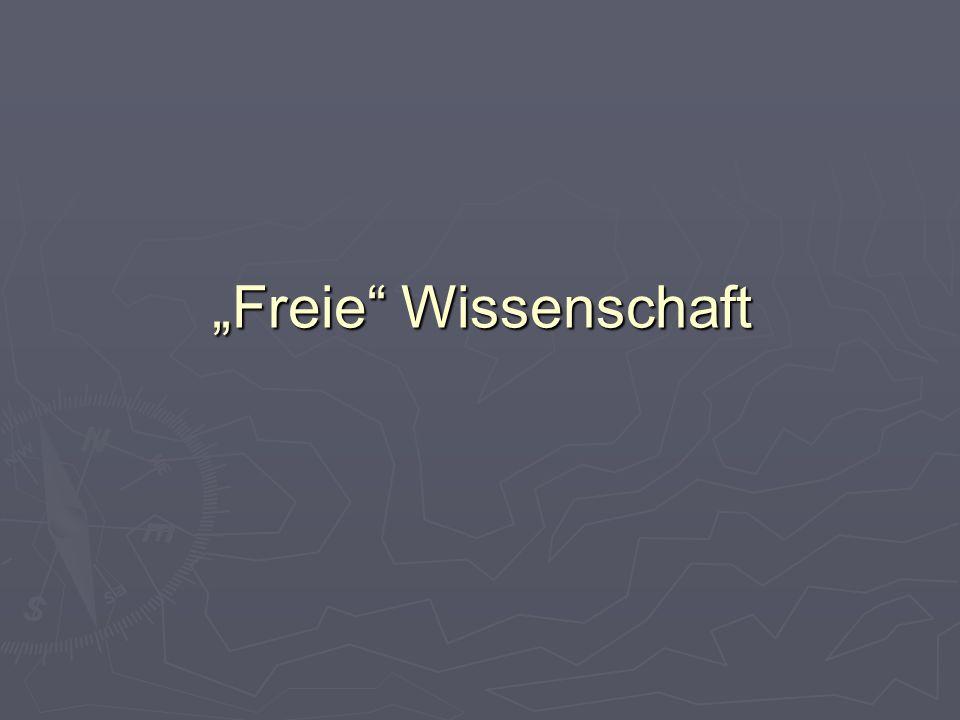 """""""Freie Wissenschaft"""