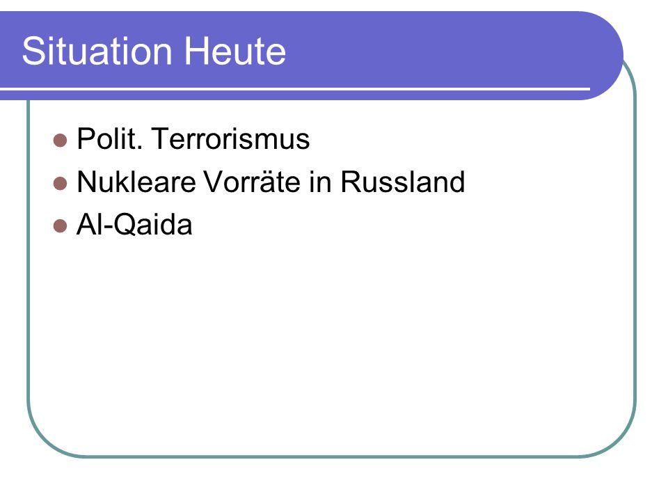 Situation Heute Polit. Terrorismus Nukleare Vorräte in Russland