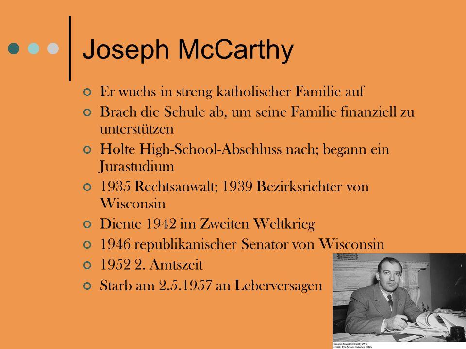 Joseph McCarthy Er wuchs in streng katholischer Familie auf