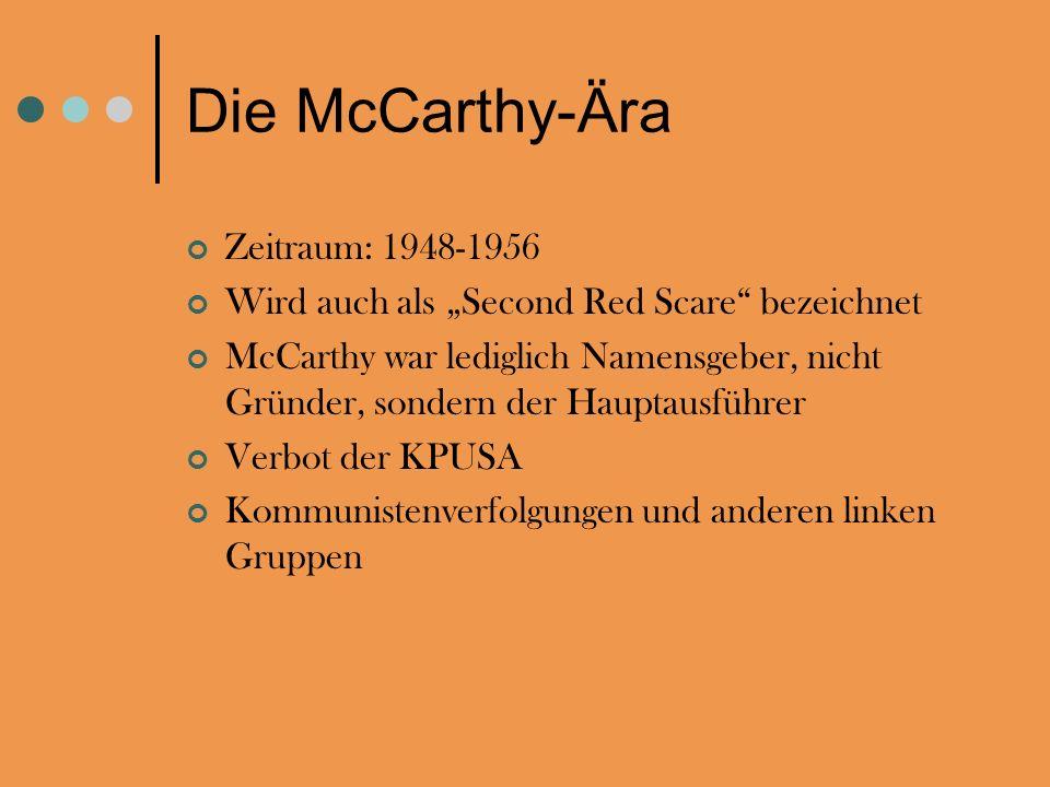 Die McCarthy-Ära Zeitraum: 1948-1956