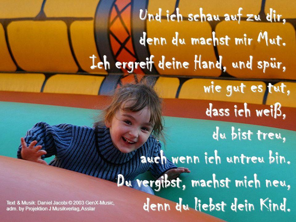 Chorus – Und ich schau auf zu dir ...