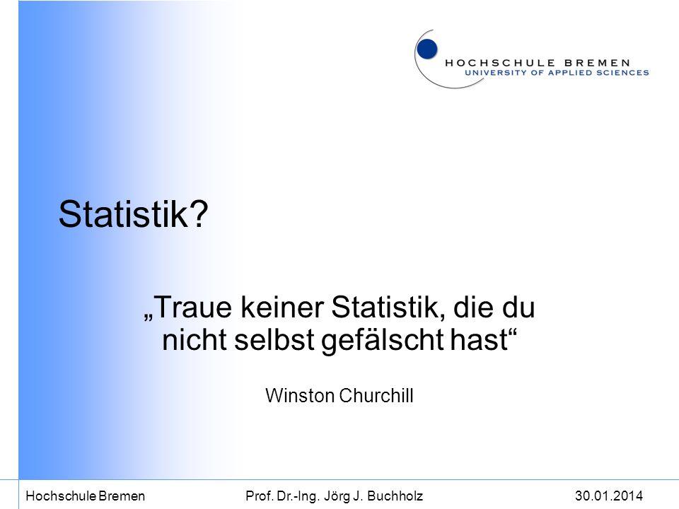 """Statistik. """"Traue keiner Statistik, die du nicht selbst gefälscht hast Winston Churchill."""
