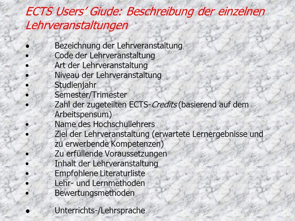 ECTS Users' Giude: Beschreibung der einzelnen Lehrveranstaltungen ●
