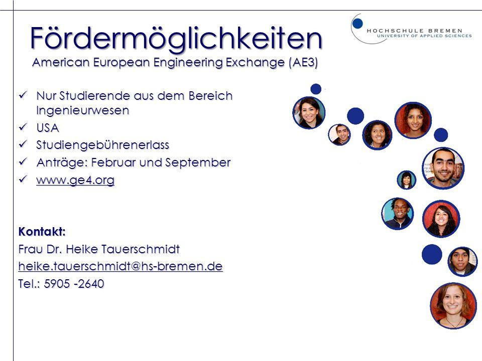 Fördermöglichkeiten American European Engineering Exchange (AE3)