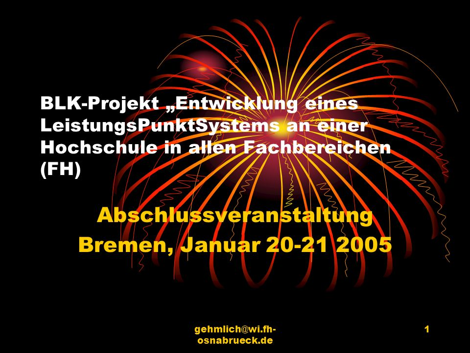 Abschlussveranstaltung Bremen, Januar 20-21 2005