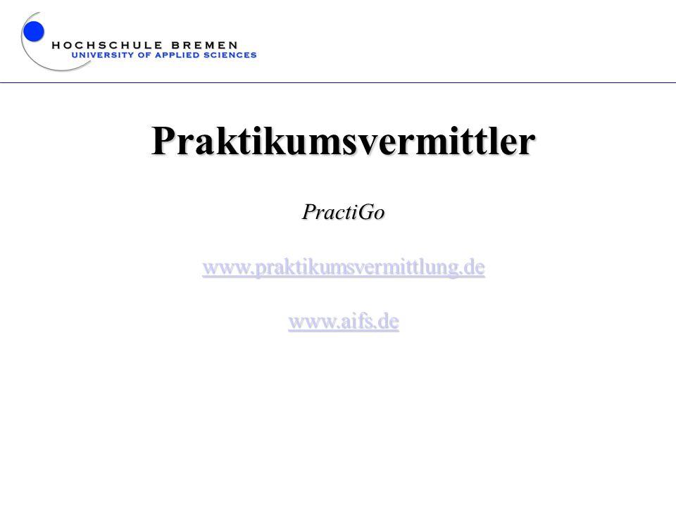 Praktikumsvermittler PractiGo www.praktikumsvermittlung.de www.aifs.de