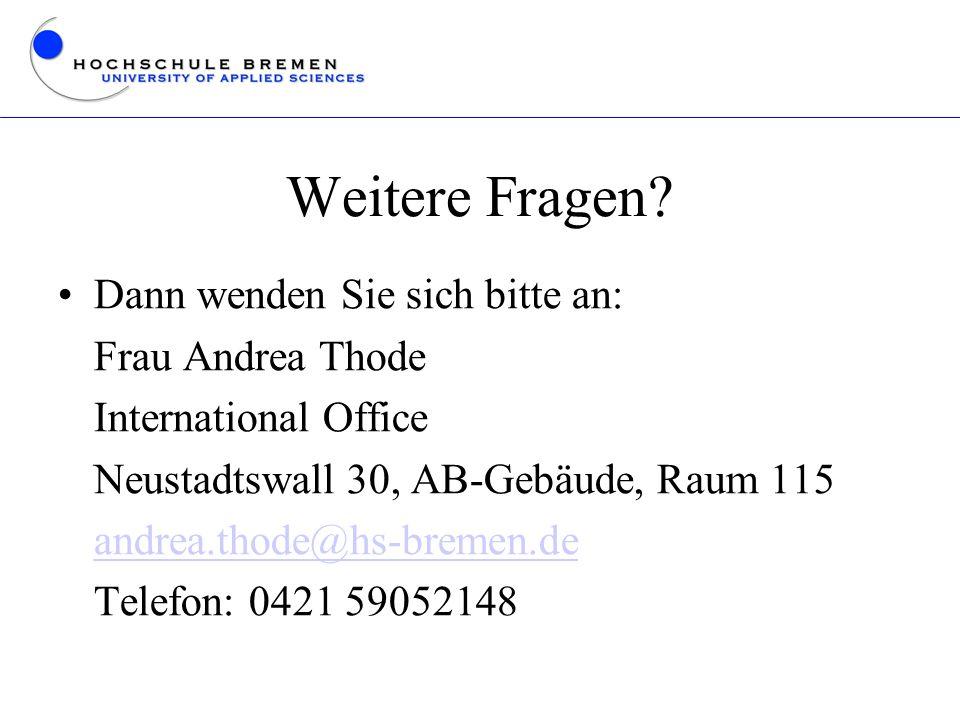 Weitere Fragen Dann wenden Sie sich bitte an: Frau Andrea Thode