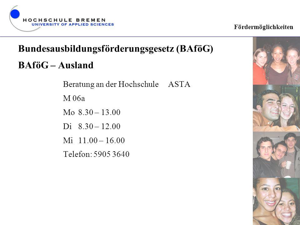 Bundesausbildungsförderungsgesetz (BAföG) BAföG – Ausland