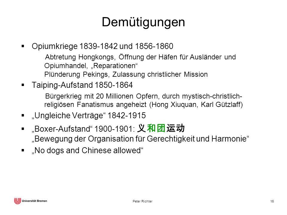 Demütigungen Opiumkriege 1839-1842 und 1856-1860