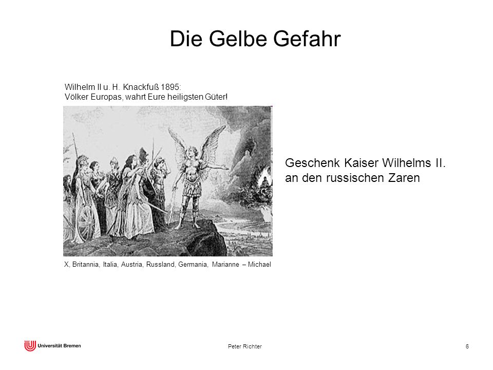 Die Gelbe Gefahr Geschenk Kaiser Wilhelms II. an den russischen Zaren