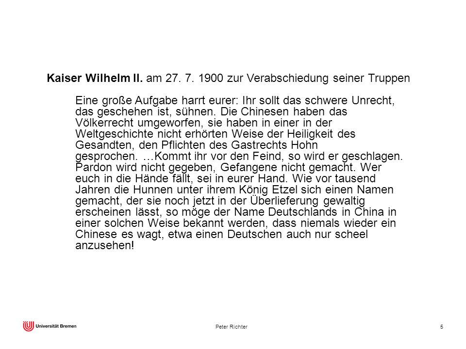 Kaiser Wilhelm II. am 27. 7. 1900 zur Verabschiedung seiner Truppen