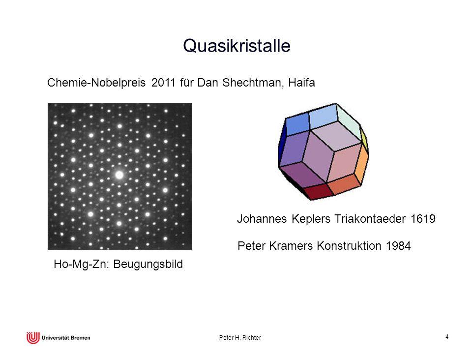 Quasikristalle Chemie-Nobelpreis 2011 für Dan Shechtman, Haifa