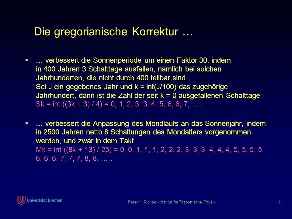 Die gregorianische Korrektur …
