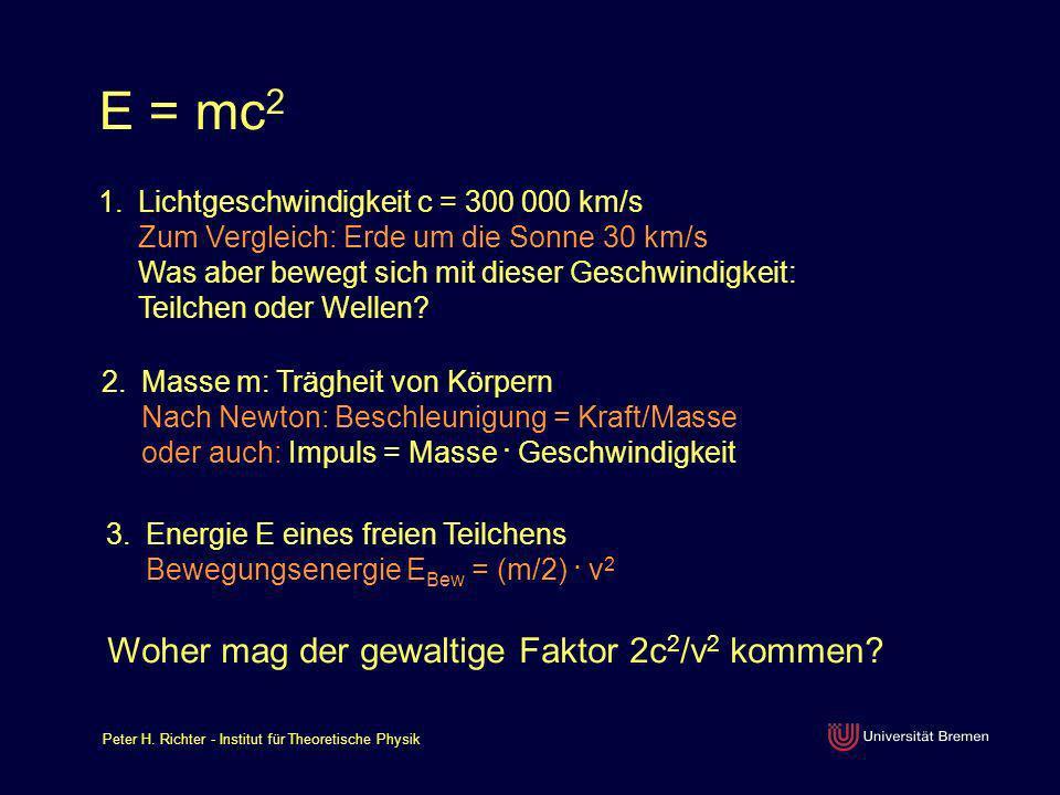 E = mc2 Woher mag der gewaltige Faktor 2c2/v2 kommen