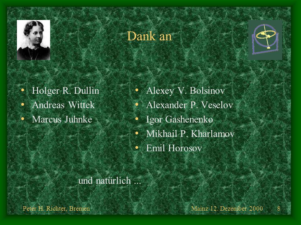 Dank an Holger R. Dullin Andreas Wittek Marcus Juhnke