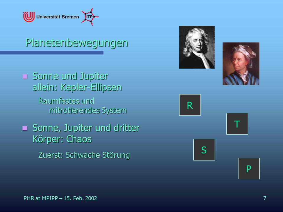 Planetenbewegungen Sonne und Jupiter allein: Kepler-Ellipsen R T