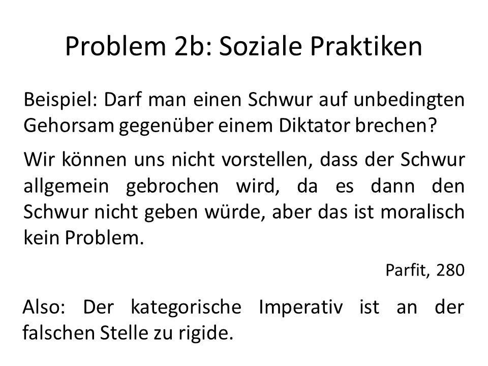 Problem 2b: Soziale Praktiken