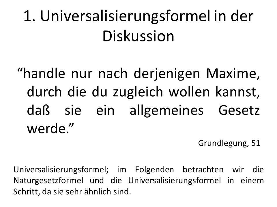 1. Universalisierungsformel in der Diskussion
