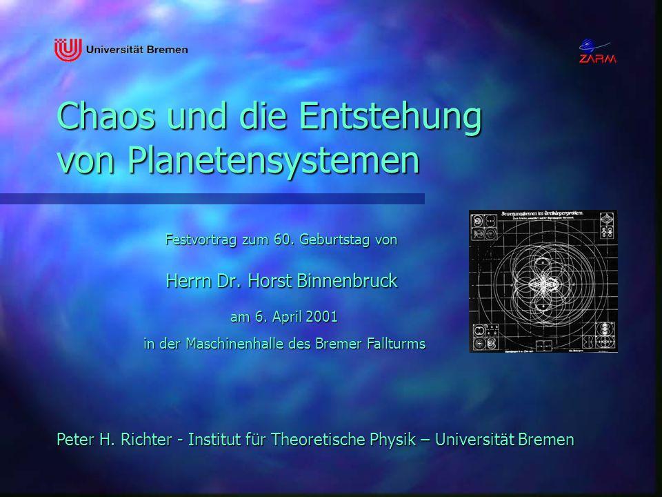 Chaos und die Entstehung von Planetensystemen