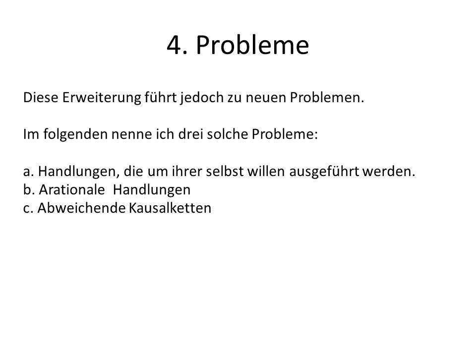 4. Probleme Diese Erweiterung führt jedoch zu neuen Problemen.
