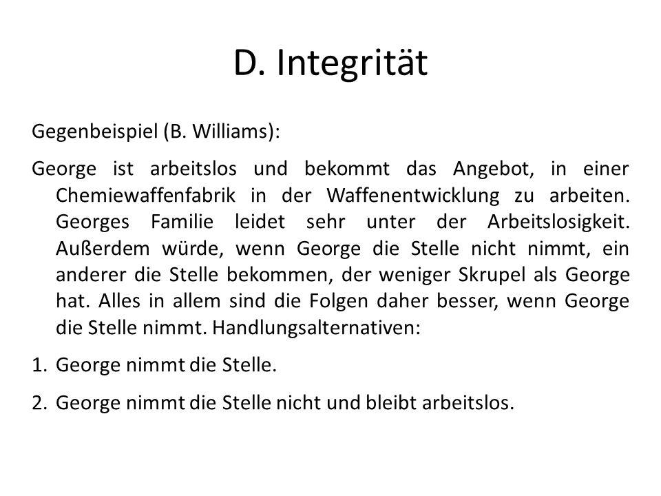 D. Integrität Gegenbeispiel (B. Williams):