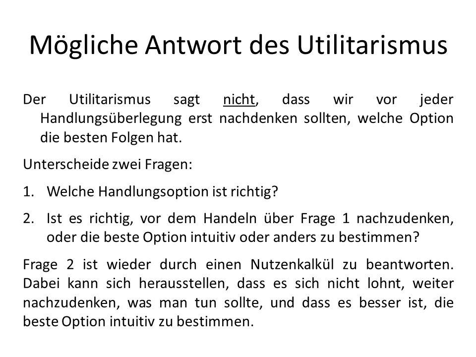 Mögliche Antwort des Utilitarismus