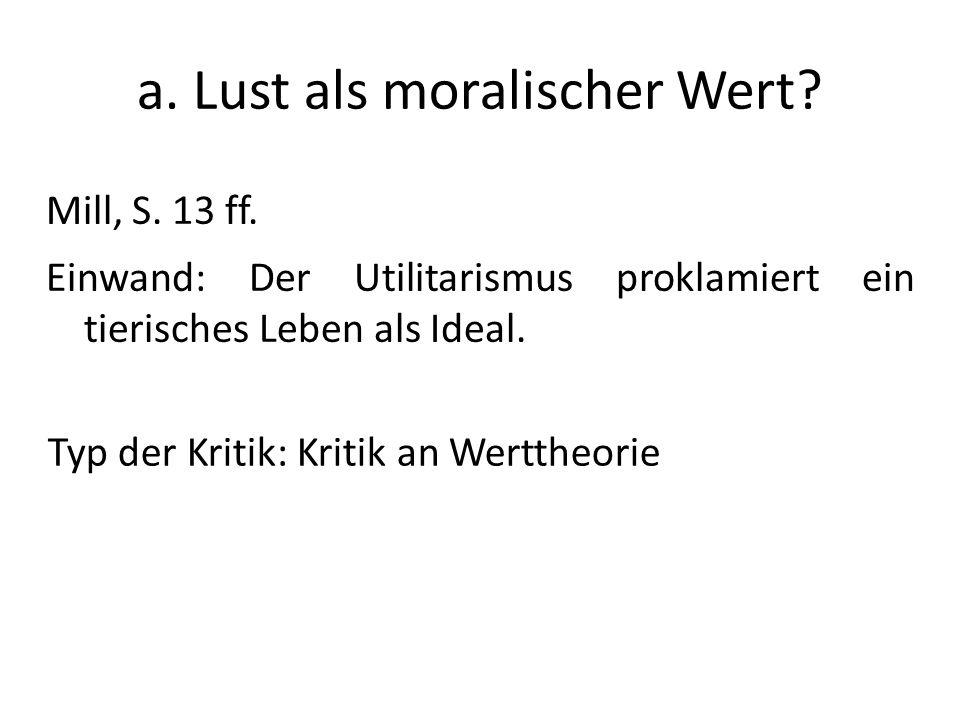 a. Lust als moralischer Wert
