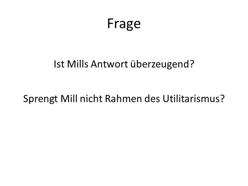 Frage Ist Mills Antwort überzeugend