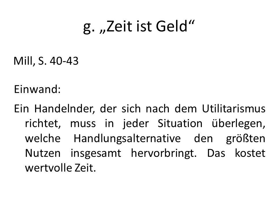 """g. """"Zeit ist Geld Mill, S. 40-43 Einwand:"""