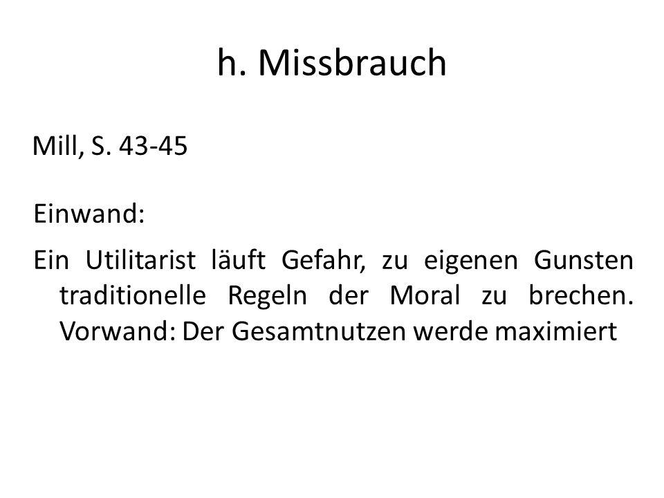 h. Missbrauch Mill, S. 43-45 Einwand: