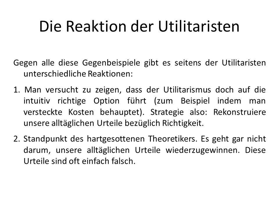 Die Reaktion der Utilitaristen