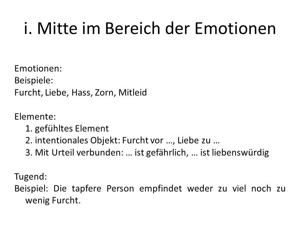 i. Mitte im Bereich der Emotionen